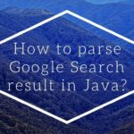 How to parse Google Search result in Java?